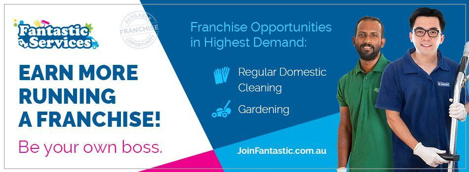 Start your own domestic services business with Fantastic Services - Low-start franchise opportunities all over Australia