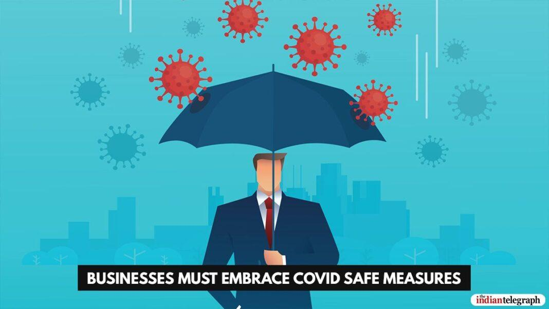 BUSINESSES MUST EMBRACE COVID SAFE MEASURES