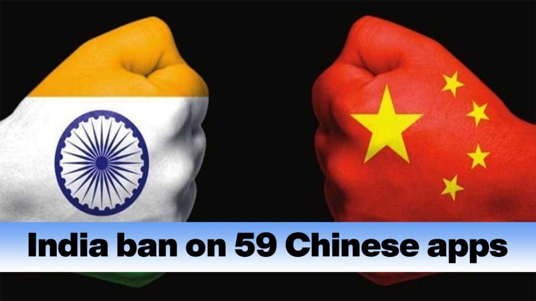 India ban on 59 Chinese apps