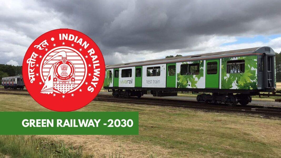 Indian Railways on track to go green by 2030