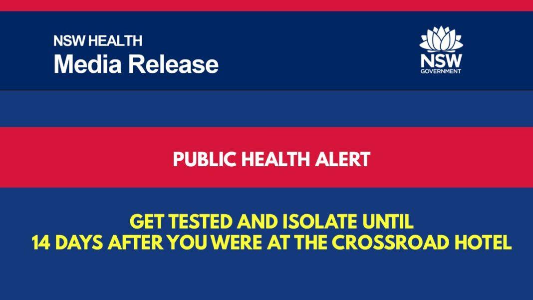 Public health alert – get tested and isolate until 14 days after you were at the crossroad hotel
