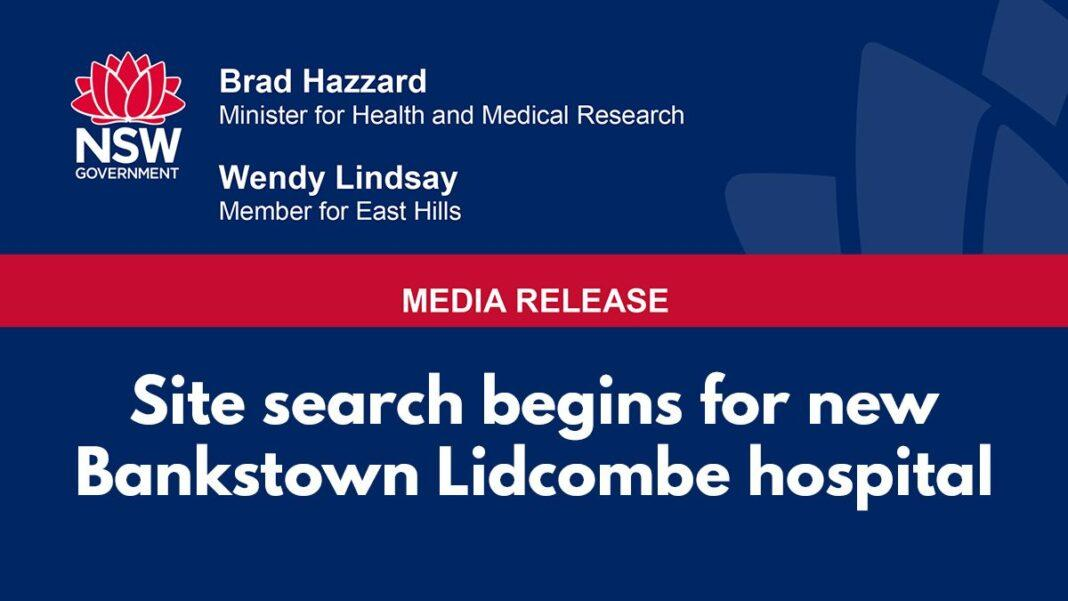 Site search begins for new Bankstown Lidcombe hospital