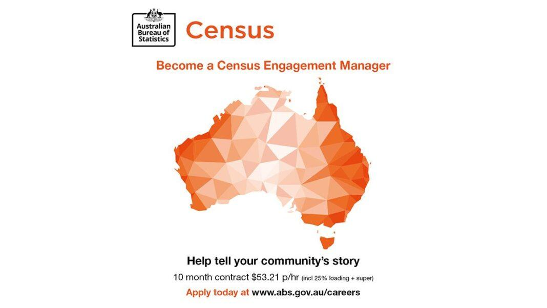 Australian Bureau of Statistics is recruiting Census Engagement Managers for the 2021 Census