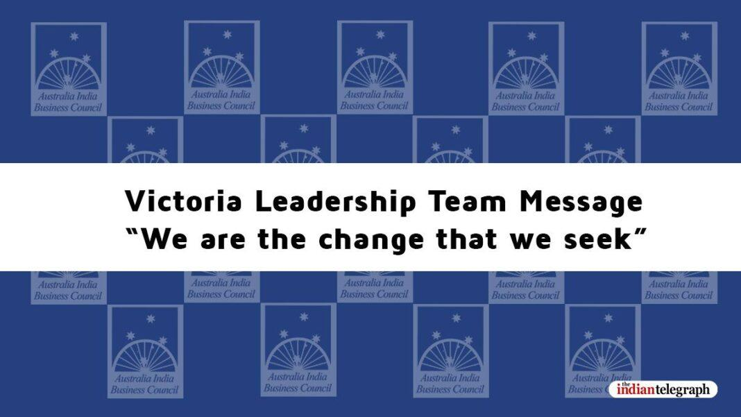 """Victoria Leadership Team Message """"We are the change that we seek"""""""